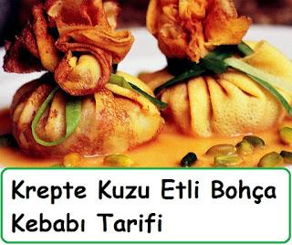 Krepte Kuzu Etli Bohça Kebabı Tarifi