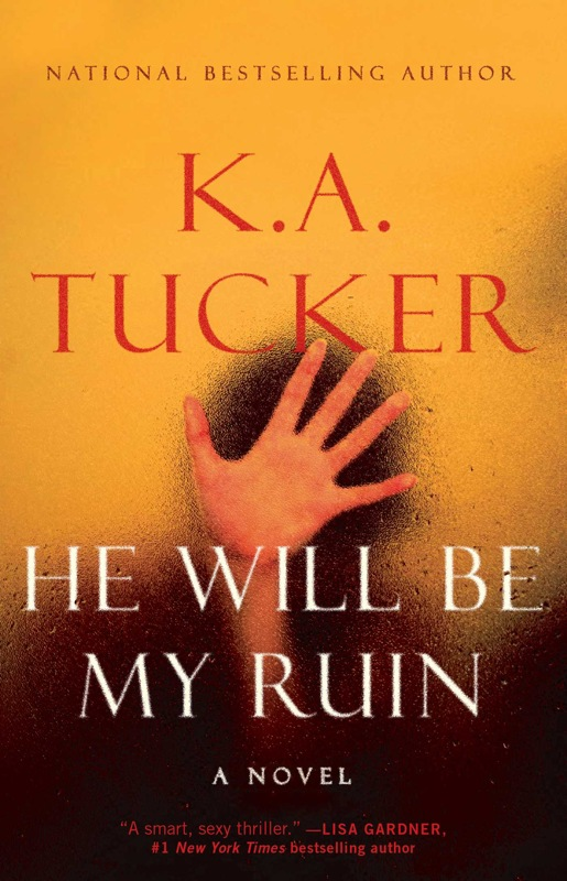 Reseña: He Will be My Ruin - K.A. Tucker