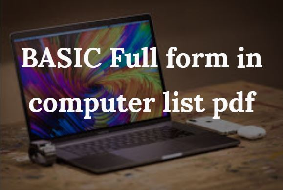 All the Basic Full form in Computer || A to Z Computer full forms