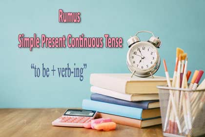 rumus simple present continuous tense