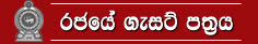 Gazette Sri Lanka http://archives.dailynews.lk/2001/pix/gov_gazette.html