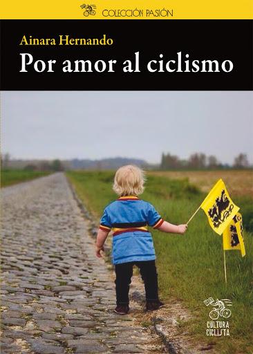 Portada libro Por amor al ciclismo