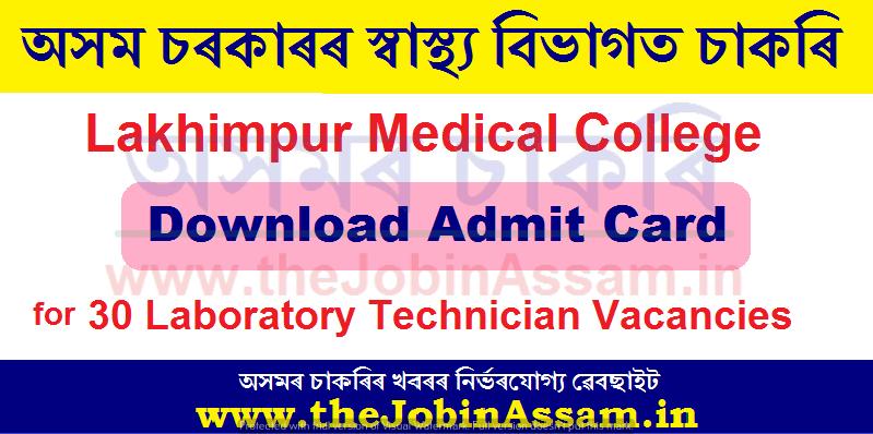 Lakhimpur Medical College Admit Card 2021: