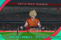 New Tifo Parc des Princes For - PES 2017