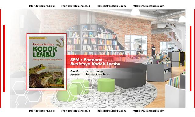 SPM : Panduan Budidaya Kodok Lembu