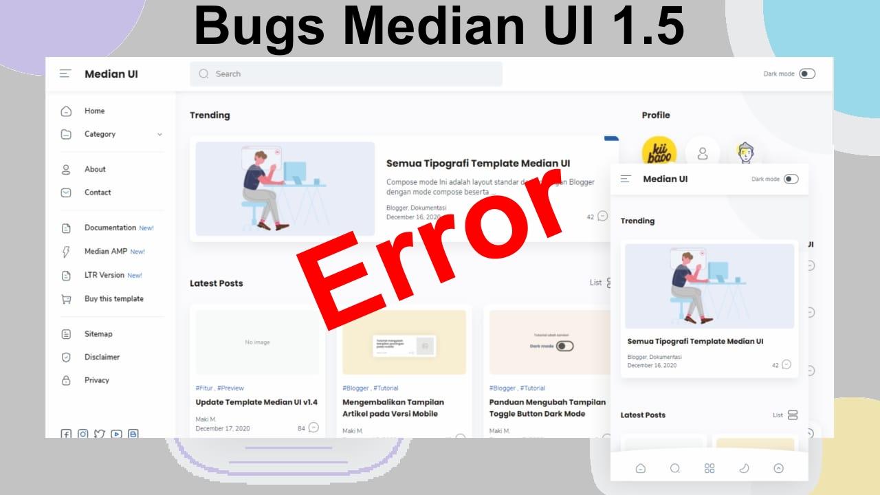 Kekurangan Template Median UI v1.5 - Banyak Bugs?
