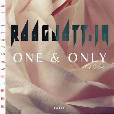 One And Only by Fateh Ft Surtaal Singh lyrics