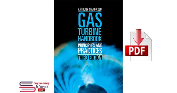 Gas Turbine Handbook: Principles and Practices 3rd Edition by Tony Giampaolo