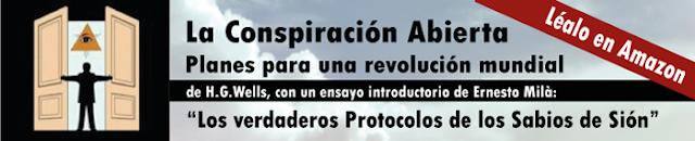 https://www.amazon.es/Conspiraci%C3%B3n-Abierta-Plan-Revoluci%C3%B3n-Mundial/dp/1980415285/ref=sr_1_1?s=books&ie=UTF8&qid=1549625901&sr=1-1&keywords=conspiraci%C3%B3n+abierta+mil%C3%A1