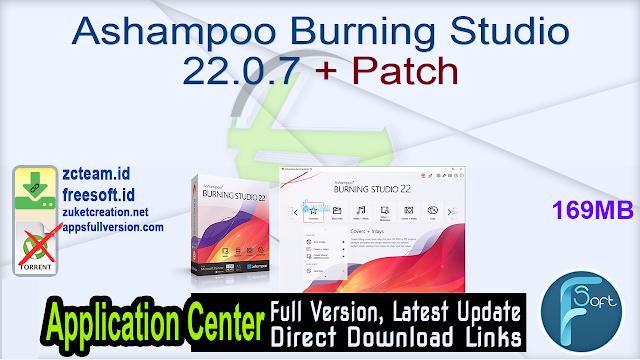 Ashampoo Burning Studio 22.0.7 + Patch_ ZcTeam.id