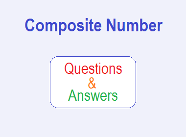 Composite Number | Questions and Answers