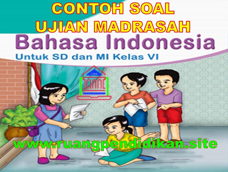 Contoh Soal UM Bahasa Indonesia