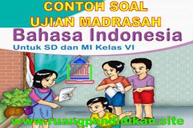 Contoh Soal UM Bahasa Indonesia Jenjang MI