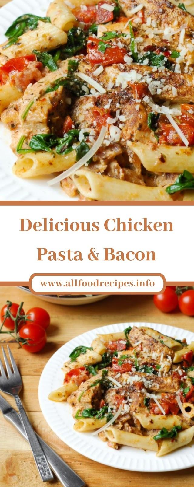 Delicious Chicken Pasta & Bacon