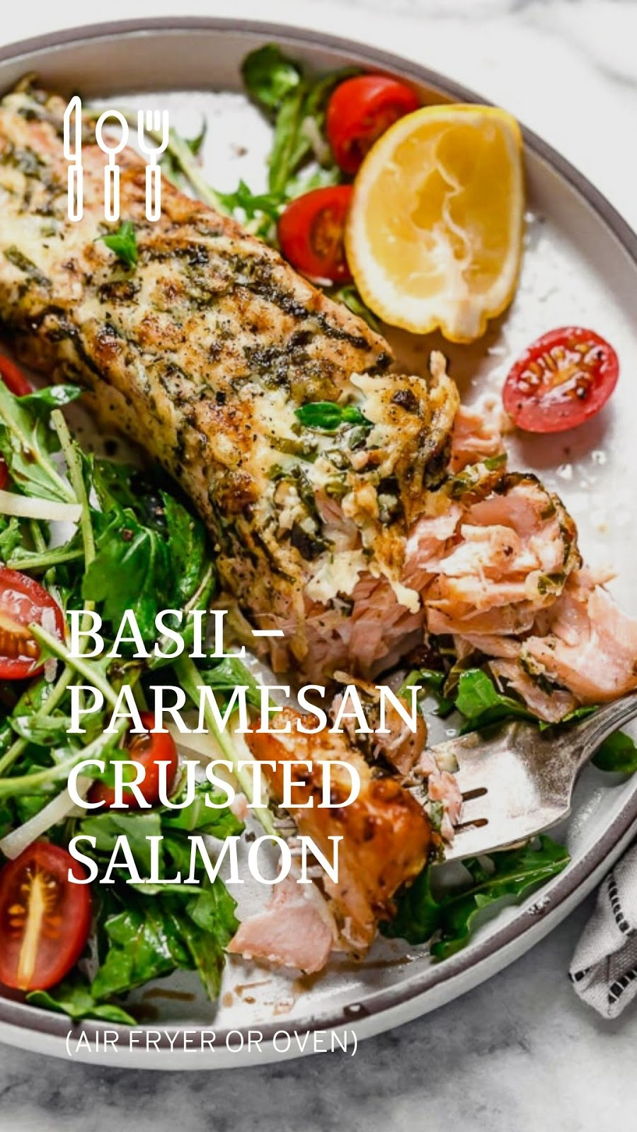 BASIL-PARMESAN CRUSTED SALMON (AIR FRYER OR OVEN)