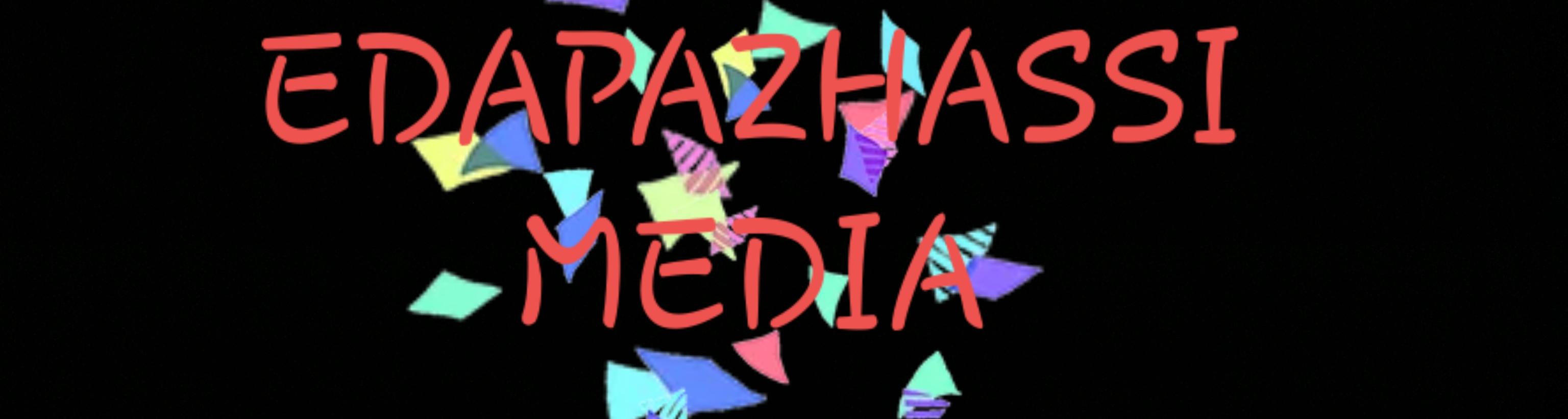 Edapazhassi media