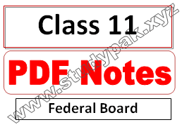Class 11 Notes federal board FBISE PDF