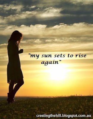 my sun sets to rise again
