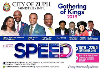 [EVENT ]  Gathering Of Kings 2019 ( City Of Zuph Ministries Int'l )