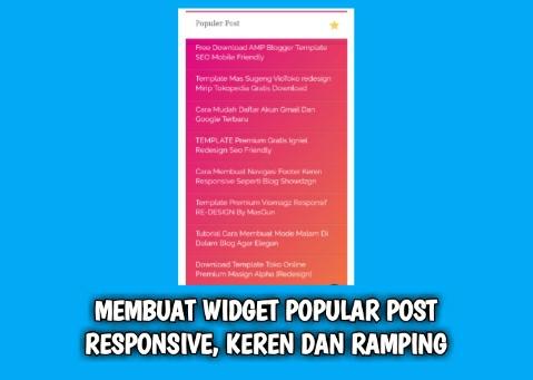 Membuat Widget Popular Post Responsive, Ramping Dan Keren Di Blogger