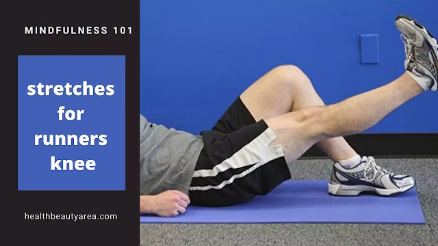 Stretches for runners knee || 8 Stretches for your knees