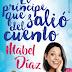 El príncipe que salió del cuento de Mabel Díaz
