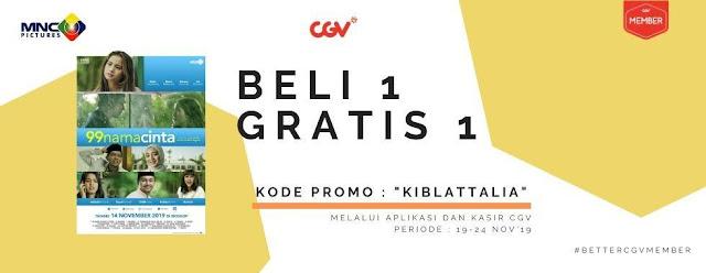 #CGV - #Promo Beli 1 Gratis 1 Tiket 99 Nama Cinta (s.d 24 Nov 2019)