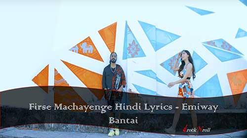 Firse-Machayenge-Hindi-Lyrics-Emiway-Bantai