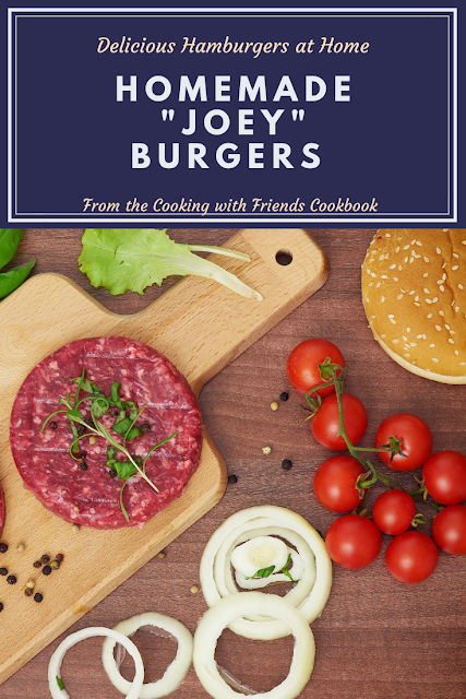 """Hamburgers at home with my delicious """"Joey Burgers"""" that I adapted from the Cooking with Friends Cookbook in 1995. #Hamburgers #Grilling #Beefrecipes"""