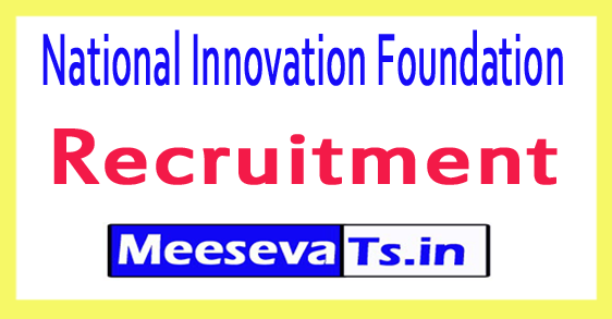 National Innovation Foundation NIF Recruitment Notification 2017