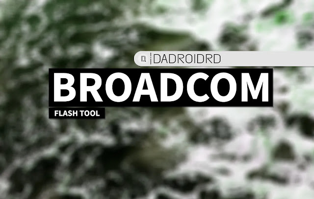 Broadcom MultiDownloader Tool Google Driver Download Broadcom MultiDownloader Tool versi Terbaru