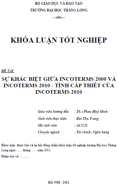 Sự khác biệt giữa INCOTERMS 2000 và INCOTERMS 2010 tính cấp thiết của INCOTERMS 2010