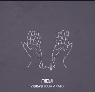 Lirik Lagu Nidji  - Vibrasi (Dua Arah)