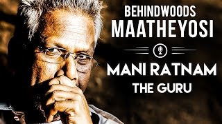 Mani Ratnam The Guru – Why Kadal didn't work?   Maatheyosi