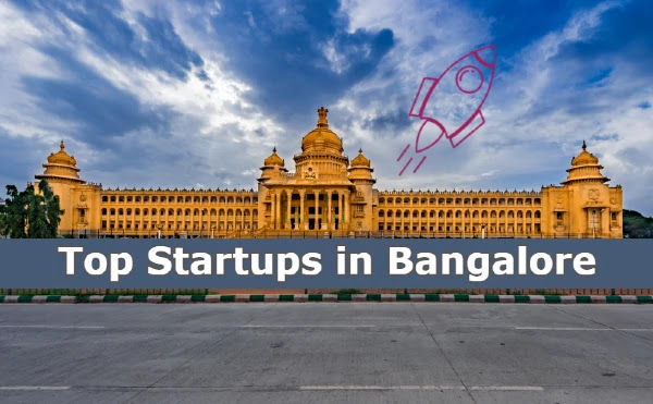 List of Top Startups in Bangalore | Best Startups Companies in Bangalore