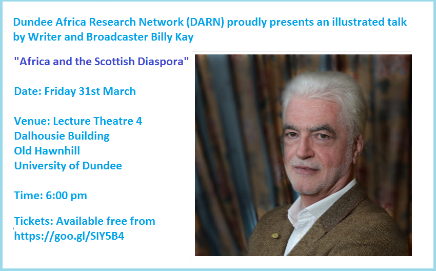 Dundee Africa Research Network- Illustrated Talk by Writer and Broadcaster Billy Kay - Fri 31st March 2017