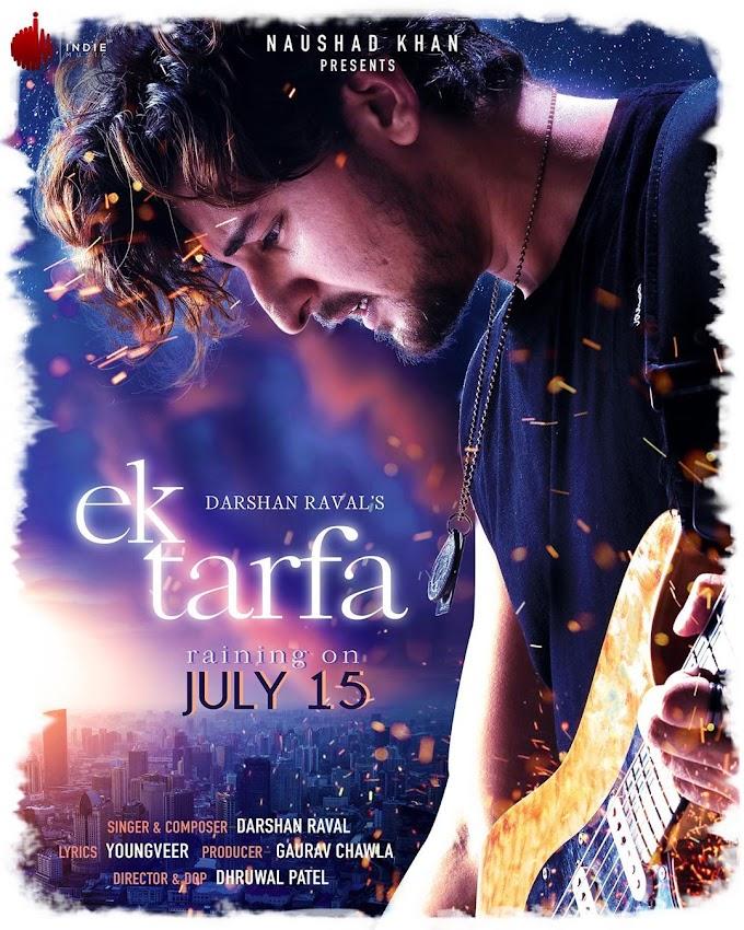 Ek Tarfa Lyrics in English - Darshan Raval