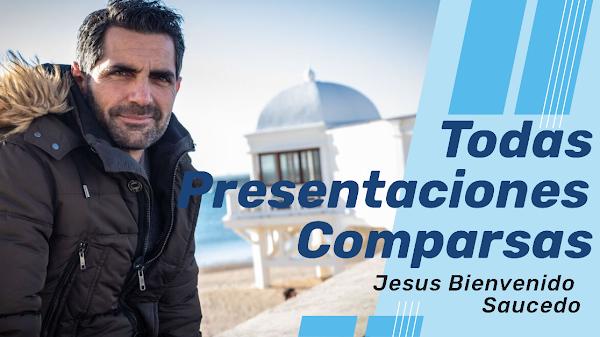 Todas las PRESENTACIONES de todas las COMPARSAS de Jesús Bievenido Saucedo (2017-2008)