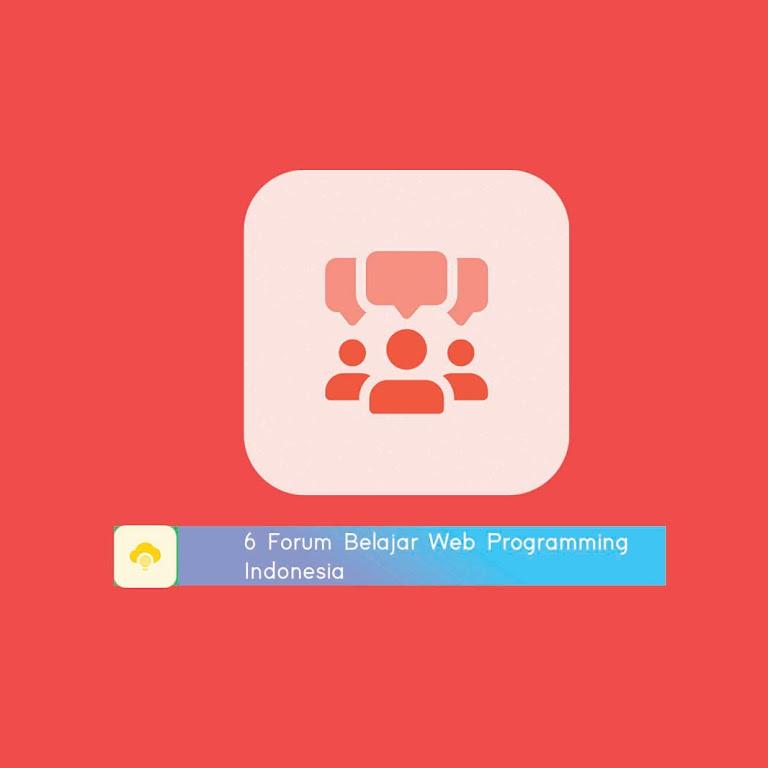 6 Forum Belajar Web Programming Indonesia