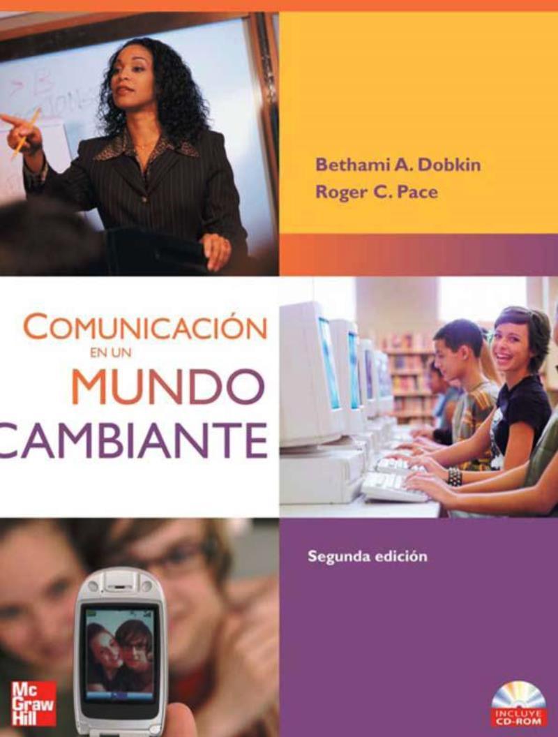 Comunicación en un mundo cambiante, 2da Edición – Bethami A. Dobkin