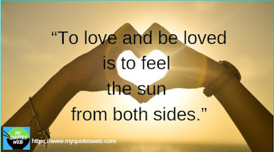 To love and be loved is feel | short love quotes