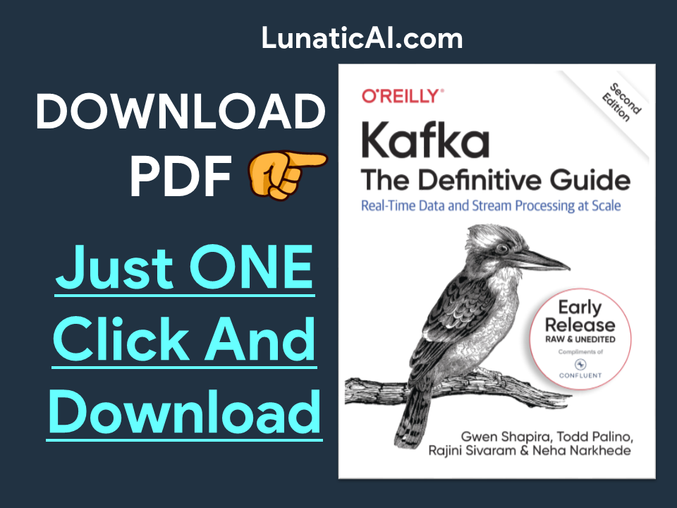 Kafka: The Definitive Guide, 2nd Edition PDF
