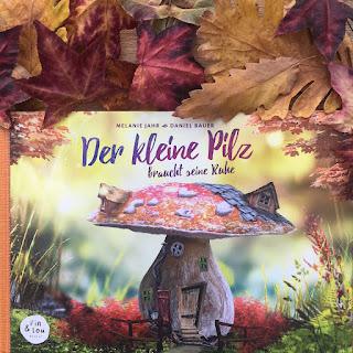 Der kleine Pilz braucht seine Ruhe Bilderbuch Daniel Bauer