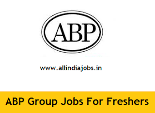 ABP Group Jobs For Freshers