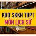 Kho sáng kiến kinh nghiệm môn Lịch sử THPT (Skkn môn Lịch sử lớp 10, 11, 12) [Phần 1]