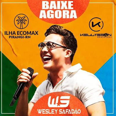 Wesley Safadão - Arena Safadão - Ilha Ecomax - Pirangi - RN - Janeiro - 2020