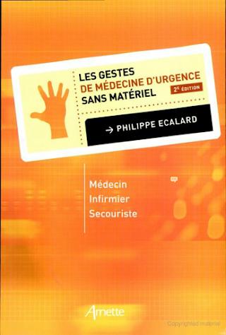 Gestes de médecine d'urgence sans matériel 2edition.pdf