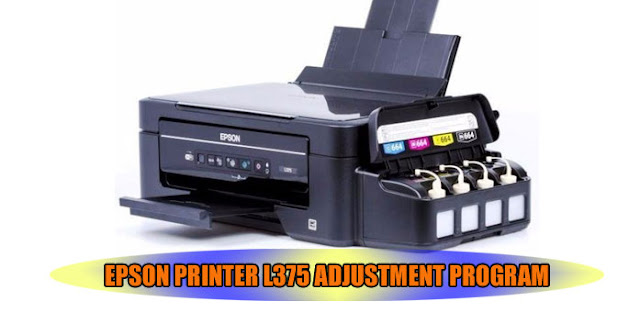 EPSON L375 PRINTER ADJUSTMENT PROGRAM