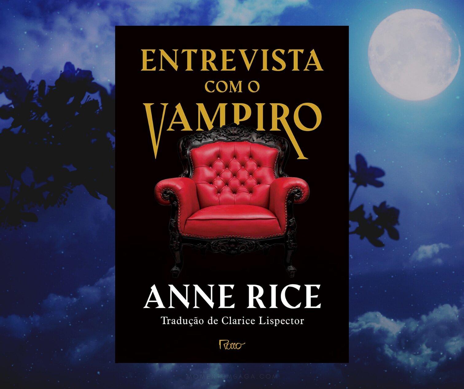 Resenha: Entrevista com o vampiro, de Anne Rice