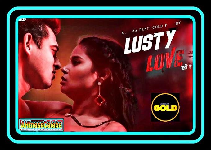 Lusty Love (2021) – CinemaDosti Hindi Hot Short Film